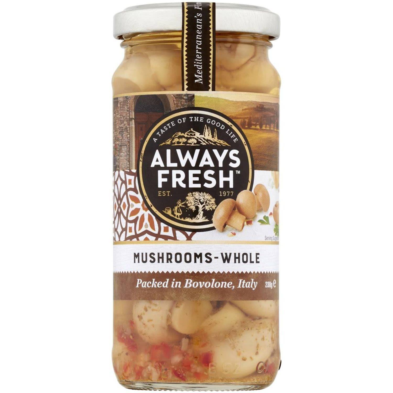 Always Fresh Mushrooms Whole, 230 Gram